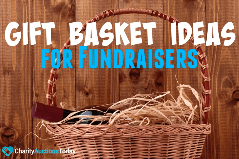 Gift Basket Ideas for Fundraisers