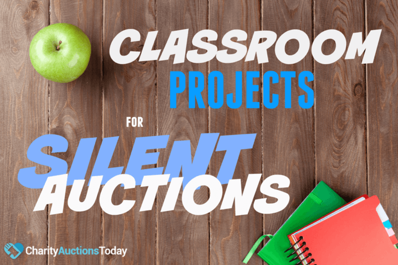 Classroom Projects for Silent Auctions