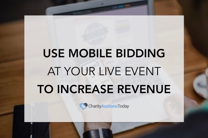 Mobile Bidding at Live Event to Increase Revenue