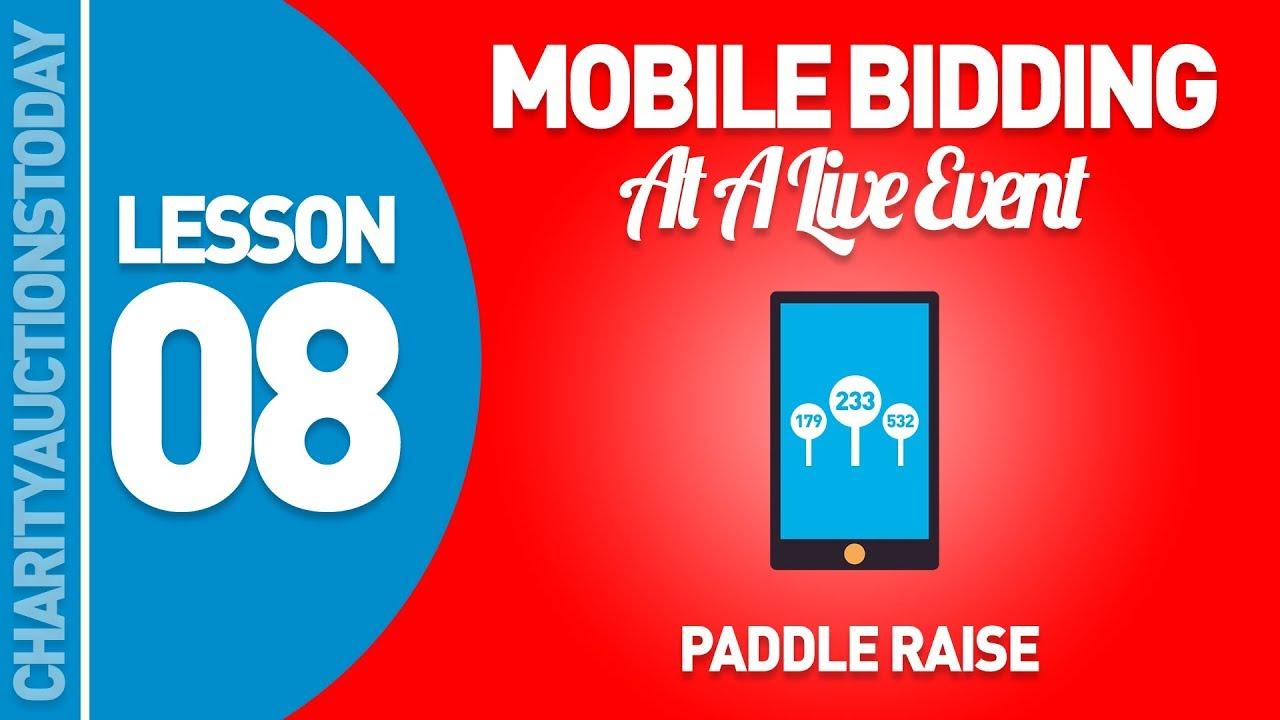 mobile auction at a live event lesson 8 paddle raise. Black Bedroom Furniture Sets. Home Design Ideas