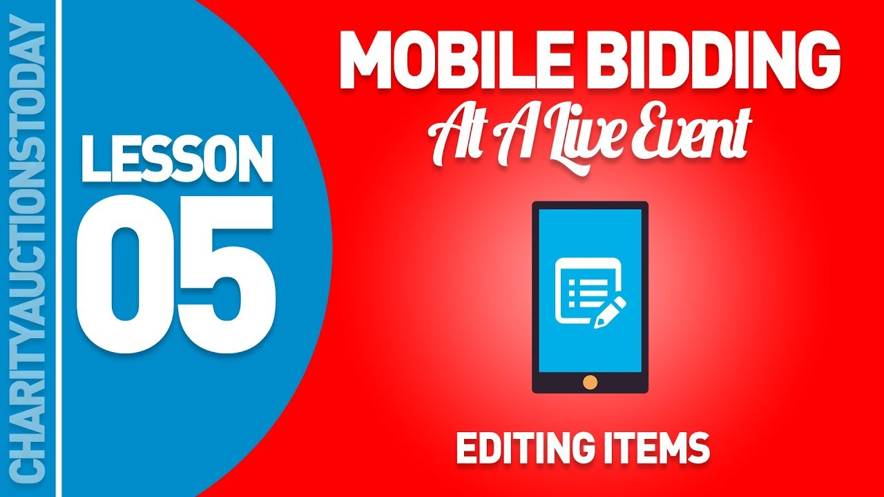 Mobile bidding at a live event lesson 5 editing items for How to bid at a live auction