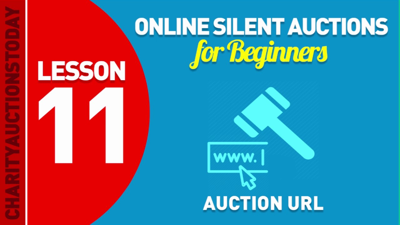 Online Silent Auctions Lesson 11 – Auction URL