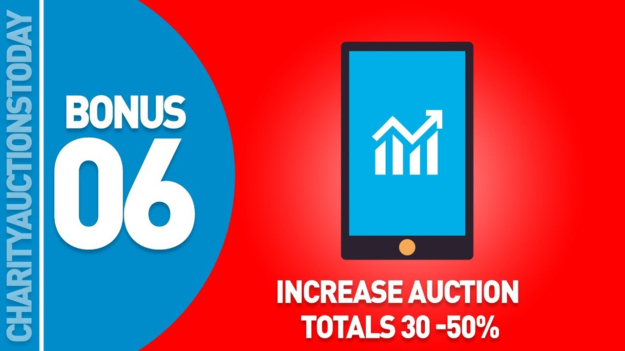 Bonus Training 6 – Increase Auction Totals 30-50%