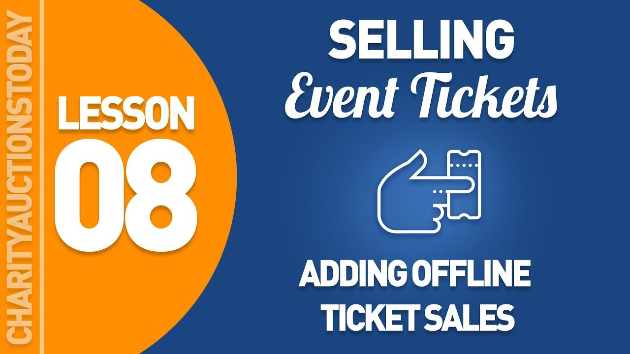 Lesson 8 – Adding Offline Ticket Sales