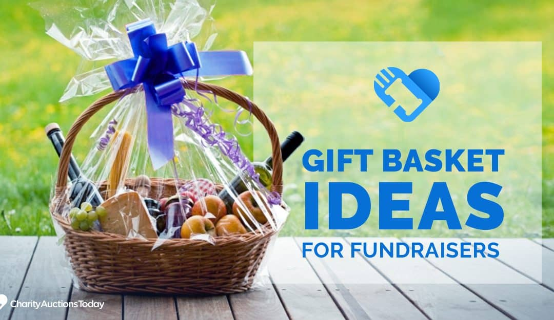 36 Gift Basket Ideas for Fundraisers